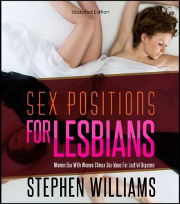 Sex Positions For Lesbians: Women Sex With Women Climax Sex Ideas For Lustful Orgasms