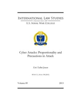 Cyber Attacks: Proportionality and Precautions in Attack