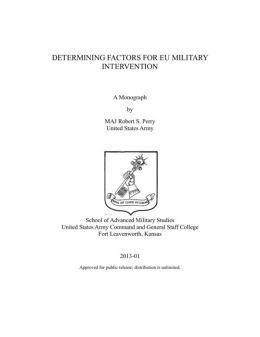 DETERMINING FACTORS FOR EU MILITARY INTERVENTION