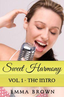 Sweet Harmony: Vol. 1 - The Intro