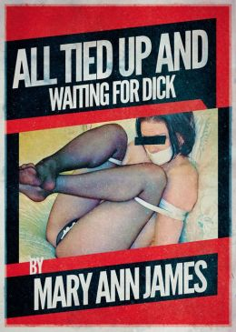 All Tied Up and Waiting for Dick: A Rough Bondage Double Penetration Story