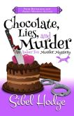Book Cover Image. Title: Chocolate, Lies, and Murder (Amber Fox Mysteries book #4) (The Amber Fox Murder Mystery Series), Author: Sibel Hodge