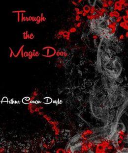 Through the Magic Door