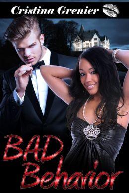 Bad Behavior (BWWM Interracial Romance Black Women White Men)