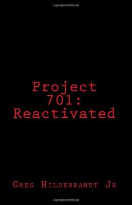 Project 701: Reactivated
