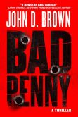 Book Cover Image. Title: Bad Penny, Author: John D. Brown
