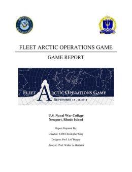 FLEET ARCTIC OPERATIONS GAME: GAME REPORT