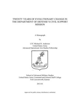 TWENTY YEARS OF EVOLUTIONARY CHANGE IN THE DEPARTMENT OF DEFENSE'S CIVIL SUPPORT MISSION