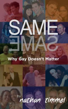 Same Same: Why Gay Doesn't Matter