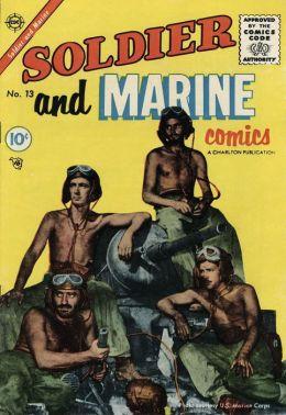 Soldier and Marine Comics Number 13 War Comic Book