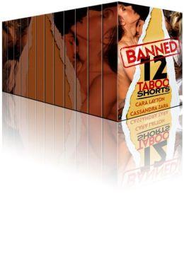 Banned: 12 Taboo Shorts