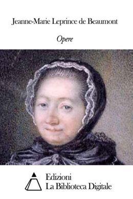 Opere di Jeanne-Marie Leprince de Beaumont