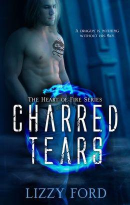 Charred Tears (#2, Heart of Fire)