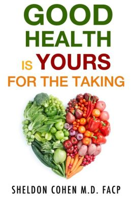 Good Health Is Yours for the Taking