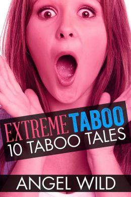 Extreme Taboo (10 Taboo Tales)