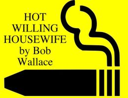 hot willing housewife