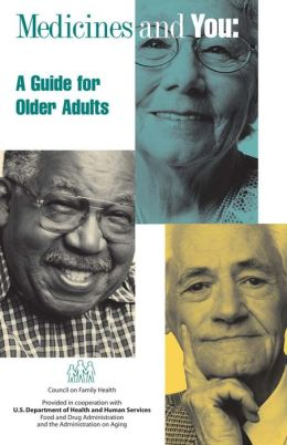 Medicines and You: A Guide for Older Adults