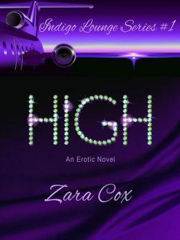 High (The Indigo Lounge Series, #1)