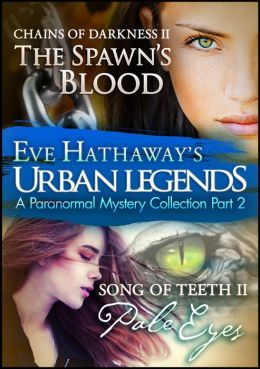 Urban Legends: An Eve Hathaway's Paranormal Mystery Collection Part 2