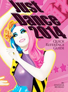 Just Dance 2014 - Quick Reference Guide