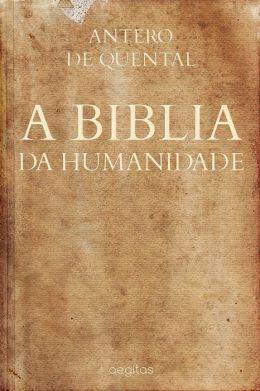 A Bíblia da Humanidade