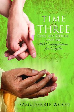 Time for Three: God, My Spouse, and Me