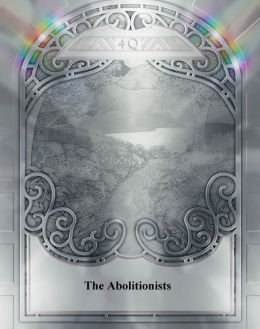 The Abolitionists by John F. Hume
