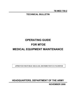 OPERATING GUIDE FOR MTOE MEDICAL EQUIPMENT MAINTENANCE