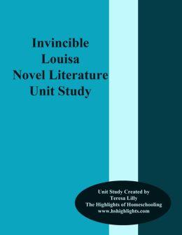 Invincible Louisa Novel Literature Unit Study