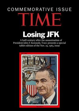 TIME Magazine's COMMEMORATIVE REISSUE: THE KENNEDY ASSASSINATION