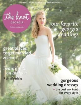 The Knot Georgia Weddings Magazine Spring-Summer 2014