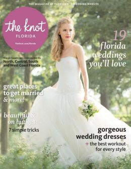The Knot Florida Weddings Magazine Spring-Summer 2014