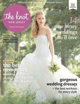 The Knot New Jersey Weddings Magazine Spring/Summer 2014