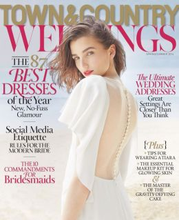 Town & Country Weddings - Spring/Summer 2014