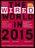Book Cover Image. Title: Wired World in 2015, Author: Conde Nast UK