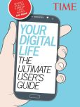 Book Cover Image. Title: TIME Your Digital Life, Author: Time Inc.