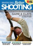 Book Cover Image. Title: Shooting Times & Country:  Better Shooting, Author: Time Inc. (UK) Ltd