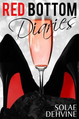 Red Bottom Diaries: Part 1