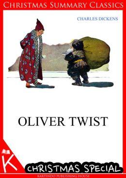 Oliver Twist [Christmas Summary Classics]