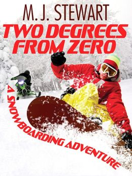Two Degrees From Zero: A Snowboarding Adventure