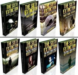 The Sixth Extinction & The first Three Weeks: Omnibus Edition - Books 1