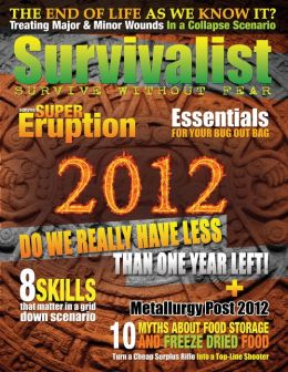 Survivalist Magazine Issue #6 - Surviving 2012