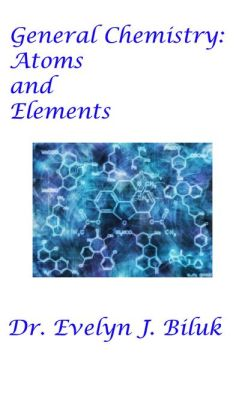 General Chemistry: Atoms and Elements