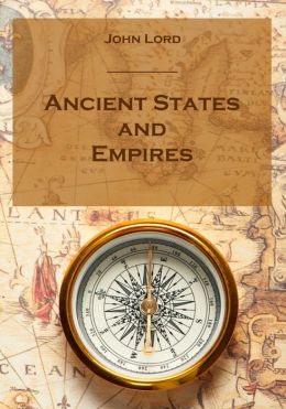 Ancient States and Empires (Illustrated)