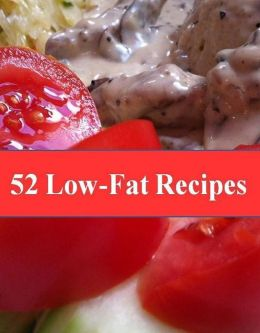 52 Quick and Easy Best Low Fat Recipes - Need help shedding a few pounds for summer or possibly making a complete lifestyle change? Then this unbelievable e-book is for YOU.