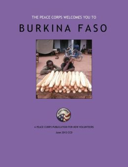 Burkina Faso In Depth - A Peace Corps Publication
