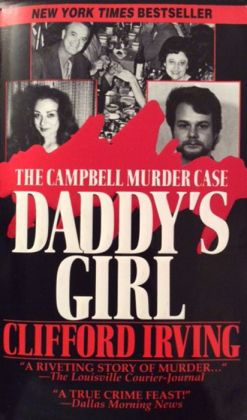 DADDY'S GIRL: The Campbell Murder Case - A Saga of Texas Justice