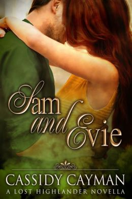 Sam and Evie - A Lost Highlander Novella