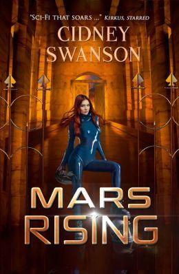 Mars Rising (Book 6 in the Saving Mars Series)