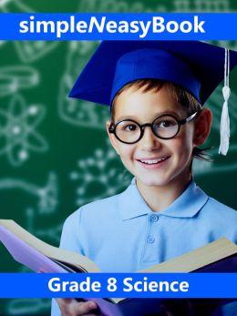 Grade 8 Science-simpleNeasyBook